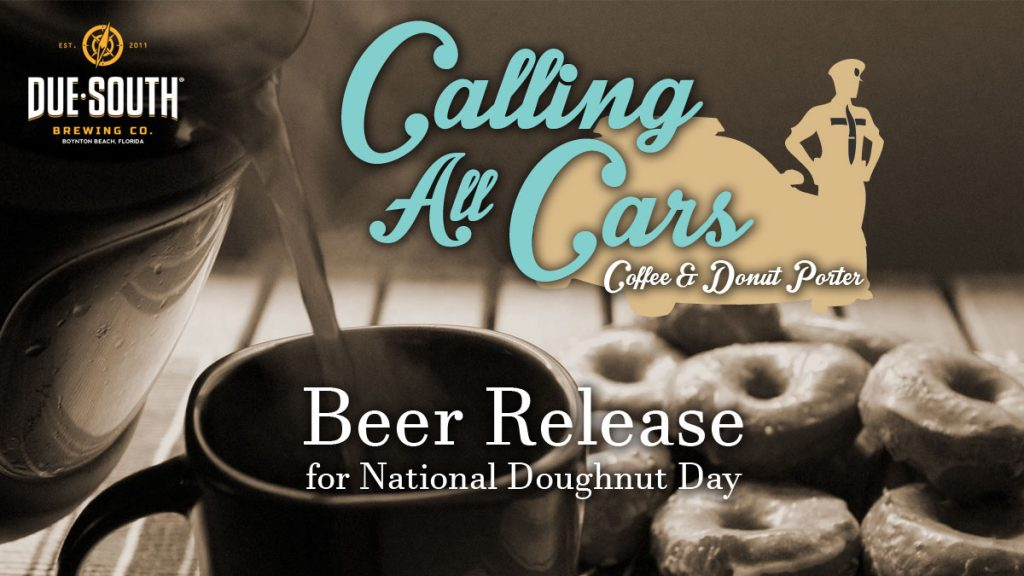 Calling All Cars Coffee and Donut Porter Arrives For National Donut ...